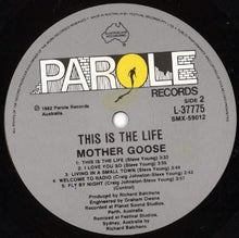 Load image into Gallery viewer, Mother Goose - This Is The Life (LP, Album, Gat) (NM or M-) - natural selection vinyl records