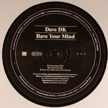 "Load image into Gallery viewer, Dave DK - Rave Your Mind (12"") (VG+) - natural selection vinyl records"