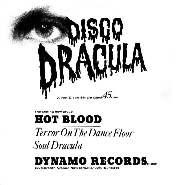 Hot Blood - Disco Dracula (Terror On The Dancefloor / Soul Dracula) (12