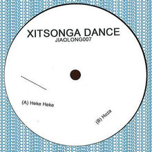 "Load image into Gallery viewer, Xitsonga Dance - Heke Heke / Hoza (12"") (M) - natural selection vinyl records"