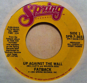 "The Fatback Band - Up Against The Wall (7"", Styrene) (VG+) - natural selection vinyl records"