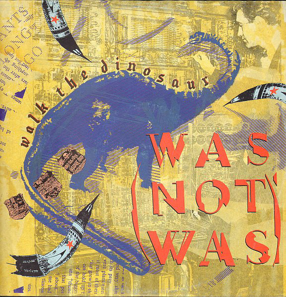 Was (Not Was) - Walk The Dinosaur (12