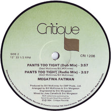 "Load image into Gallery viewer, Megatwa Fatman - Pants Too Tight (12"") (VG+) - natural selection vinyl records"