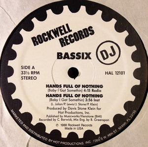 "Bassix - Hands Full Of Nothing (Baby I Got Somethin) (12"", Promo) (NM or M-) - natural selection vinyl records"