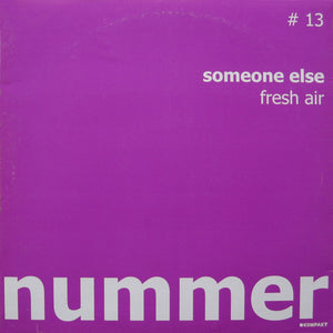 "Someone Else (2) - Fresh Air (12"") (VG+) - natural selection vinyl records"