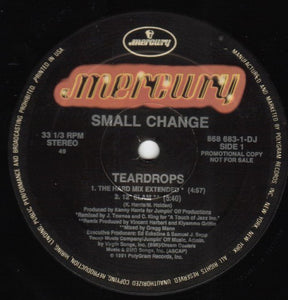 "Small Change - Teardrops (12"", Promo) (NM or M-) - natural selection vinyl records"