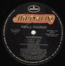 "Load image into Gallery viewer, Small Change - Teardrops (12"", Promo) (NM or M-) - natural selection vinyl records"