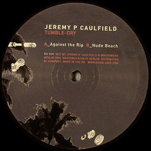 "Load image into Gallery viewer, Jeremy P. Caulfield - Tumble-Dry (12"") (VG) - natural selection vinyl records"