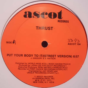 "Thrust (2) - Put Your Body To It (12"") (VG+) - natural selection vinyl records"