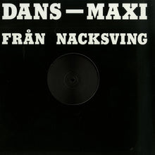 "Load image into Gallery viewer, Matt Karmil - Dans-Maxi Från Nacksving (12"") (VG+) - natural selection vinyl records"