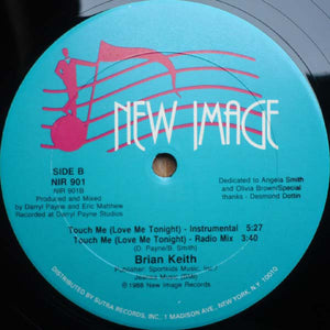"Brian Keith - Touch Me (Love Me Tonight) (12"") (VG+) - natural selection vinyl records"