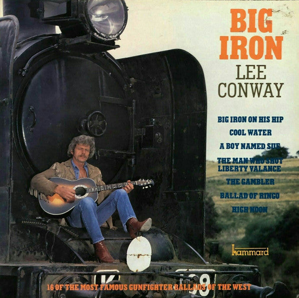 Lee Conway - Big Iron (LP) (VG+) - natural selection vinyl records