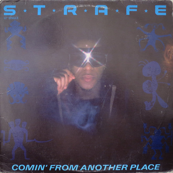 Strafe - Comin' From Another Place (12