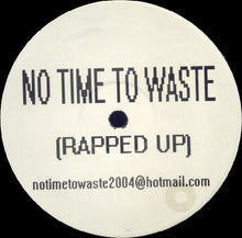 "Load image into Gallery viewer, Bootyshaker Presents Westway - No Time To Waste (12"", TP) (G) - natural selection vinyl records"