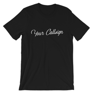 Your Call Sign CUSTOM T-Shirt in Retro Script