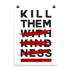 Kill Them With Kindness Poster