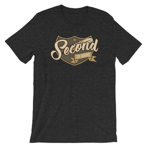 Second To None Tee