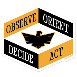 Observe Orient Decide Act Sticker