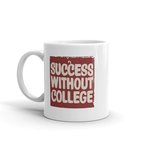 Success Without College Mug