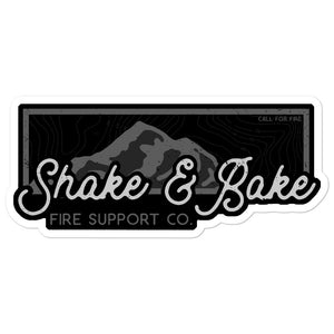 Shake & Bake Fire Support Co. Sticker