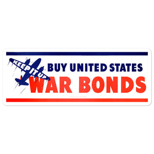 Keep It Up War Bonds Sticker