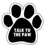 "Paw Print Sticker ""Talk to the Paw"" - pawprintshq-com"