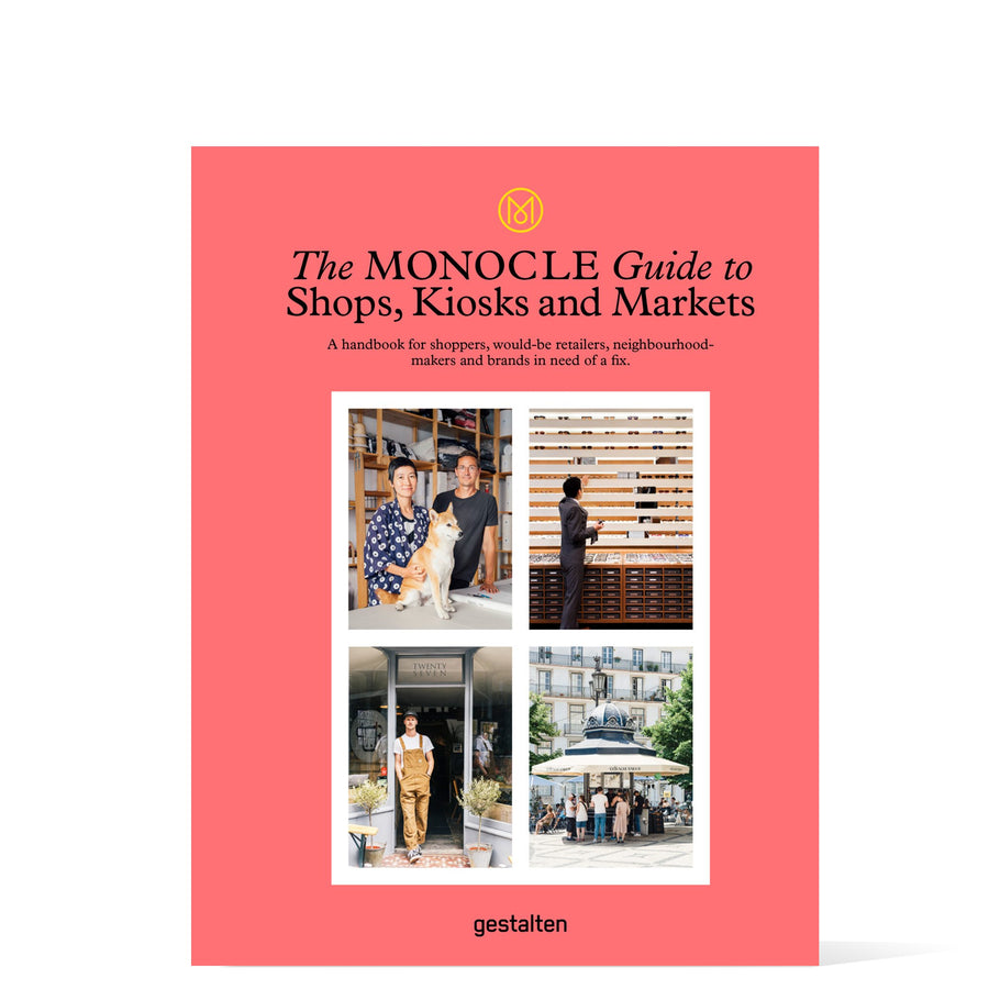 The Monocle Guide to Shops, Kiosks, Markets