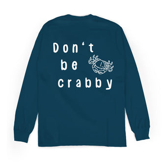 Don't Be Crabby - Longsleeve