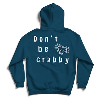 Don't Be Crabby - Pullover Sweatshirt