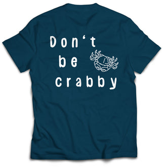 Don't Be Crabby - Short Sleeve