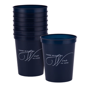 There Might Be Wine In Here Party Cups
