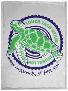 Touch Each Other, Not Turtles Cozy Plush Fleece Blanket - 30x40