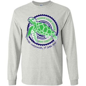 Touch Each Other Not Turtles Youth Long Sleeve T-Shirt