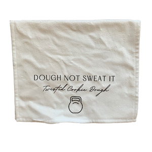 "Twisted Gym Towel ""Dough NOT Sweat It"""
