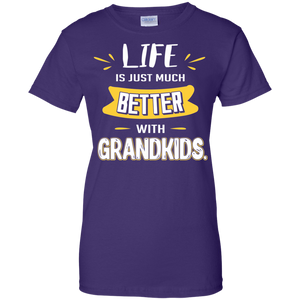Life is just much better with Grandkids G200L Gildan Ladies' 100% Cotton T-Shirt