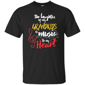 The laughter of my Grandkids is Music to my Heart - T-Shirt