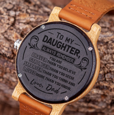 A Reminder from Dad to Daughter Wooden Watch