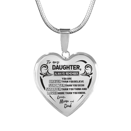 A Reminder from Mom and Dad to Daughter Heart Necklace