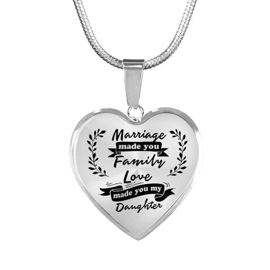 Marriage Made You My Daughter for Daughter-in-Law Heart Necklace