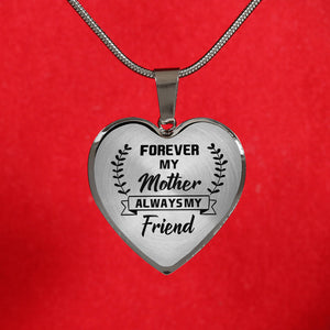 Always My Friend For Mom Heart Necklace