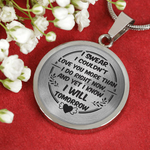 Love You More Than I Do Right Now for Girlfriend Necklace