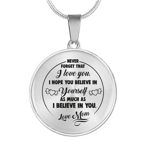 Believe in Yourself from Mom to Daughter Necklace
