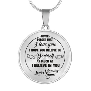 Believe in Yourself from Grandma to Granddaughter Necklace - Love Mammy