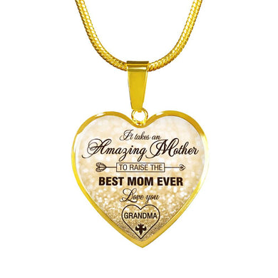 It takes an Amazing Mother to Raise the Best Mom Ever - Luxury Jewelry Gift for Grandmother