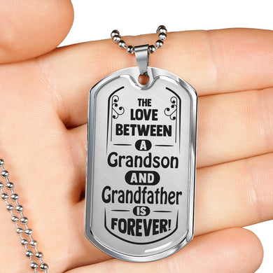 The Love Between for Grandson and for Grandfather Dog Tag Necklace