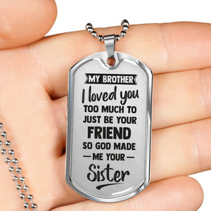 I Love You from Sister to Brother Dog Tag Necklace