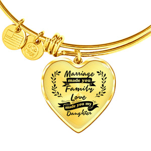 Marriage Made You My Daughter for Daughter-in-Law Heart Bangle