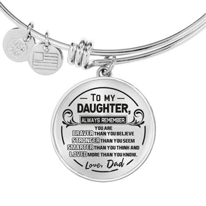A Reminder from Dad to Daughter Bangle