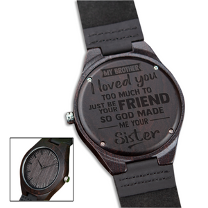 I Love You from Sister to Brother Black Wooden Watch