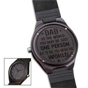 You Mean the World for Dad Black Wooden Watch